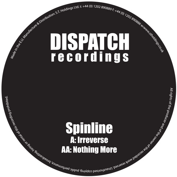 Spinline Irreverse Nothing More Dispatch Recordings