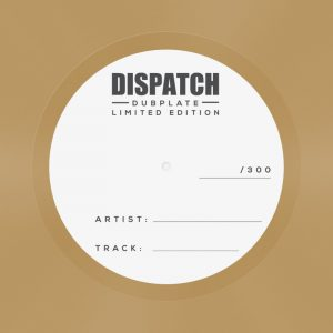 Dispatch Dubplate 001