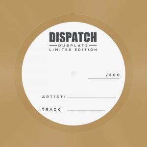 Dispatch Dubplate 001
