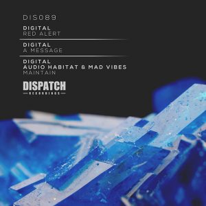 DIS089 - Digital, Audio Habitat & Mad Vibes