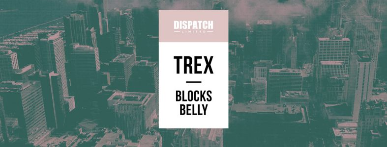 DISLTD061 Trex, Blocks / Belly