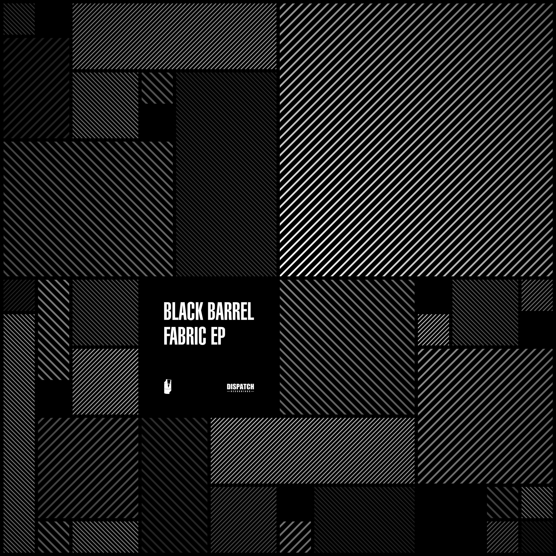 DIS137 - Black Barrel - Fabric EP